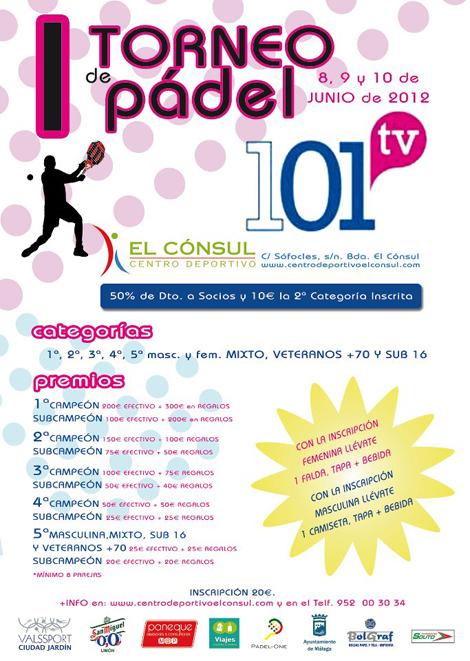 cartel I Torneo de Padel 101 Tv El consul