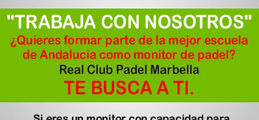 El Real Club Pádel Marbella busca monitores de pádel