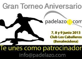 ¿Te interesa patrocinar el Torneo I Aniversario Padelazo?