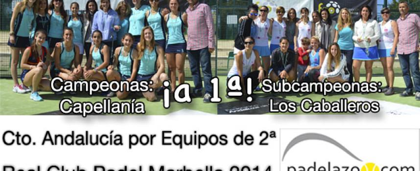 Las chicas de La Capellanía y Los Caballeros elevan el padel de Málaga en el Campeonato de Andalucía por Equipos de 2ª en Marbella