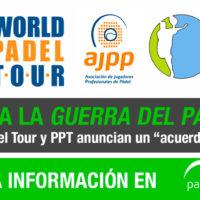 Acuerdo en el padel profesional: World Padel Tour y Padel Pro Tour entierran el hacha