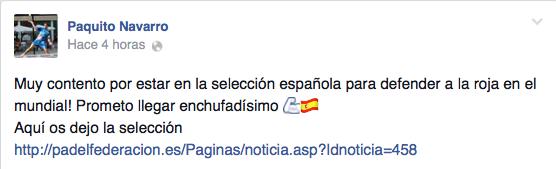 Paquito Navarro celebra su convocatoria con España para el Mundial de Padel de 2014.