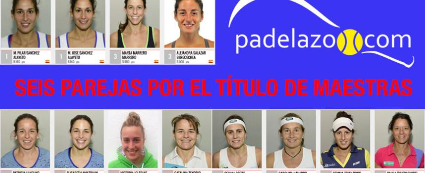 Análisis Master Final femenino World Padel tour 2015: lo mejor y lo peor de las 6 parejas clasificadas
